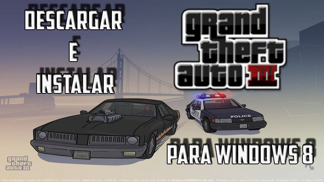 Descargar E Instalar Gta 3 Para Pc Full Windows 7 8 Y 10 2018 Youtube