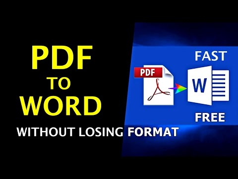 How To Convert PDF To Word Without Losing Format - Quick Way