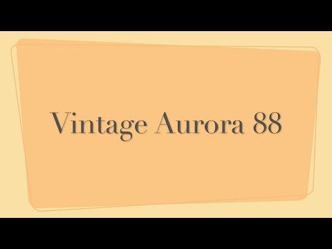 Vintage Aurora 88