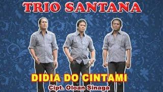 Trio Santana Didia Do Cintami