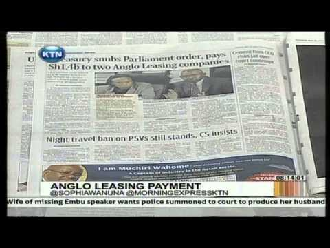 Morning Express Discussion: Anglo leasing Payment Part 2