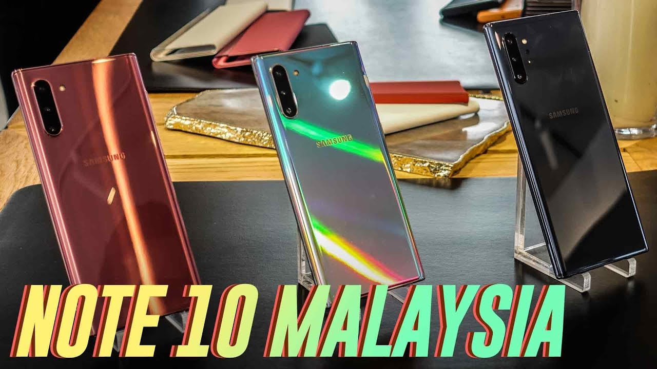 Samsung Galaxy Note 10 Malaysia Everything You Need To Know Youtube