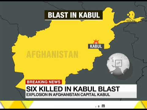 Six killed in explosion in Afghanistan capital Kabul
