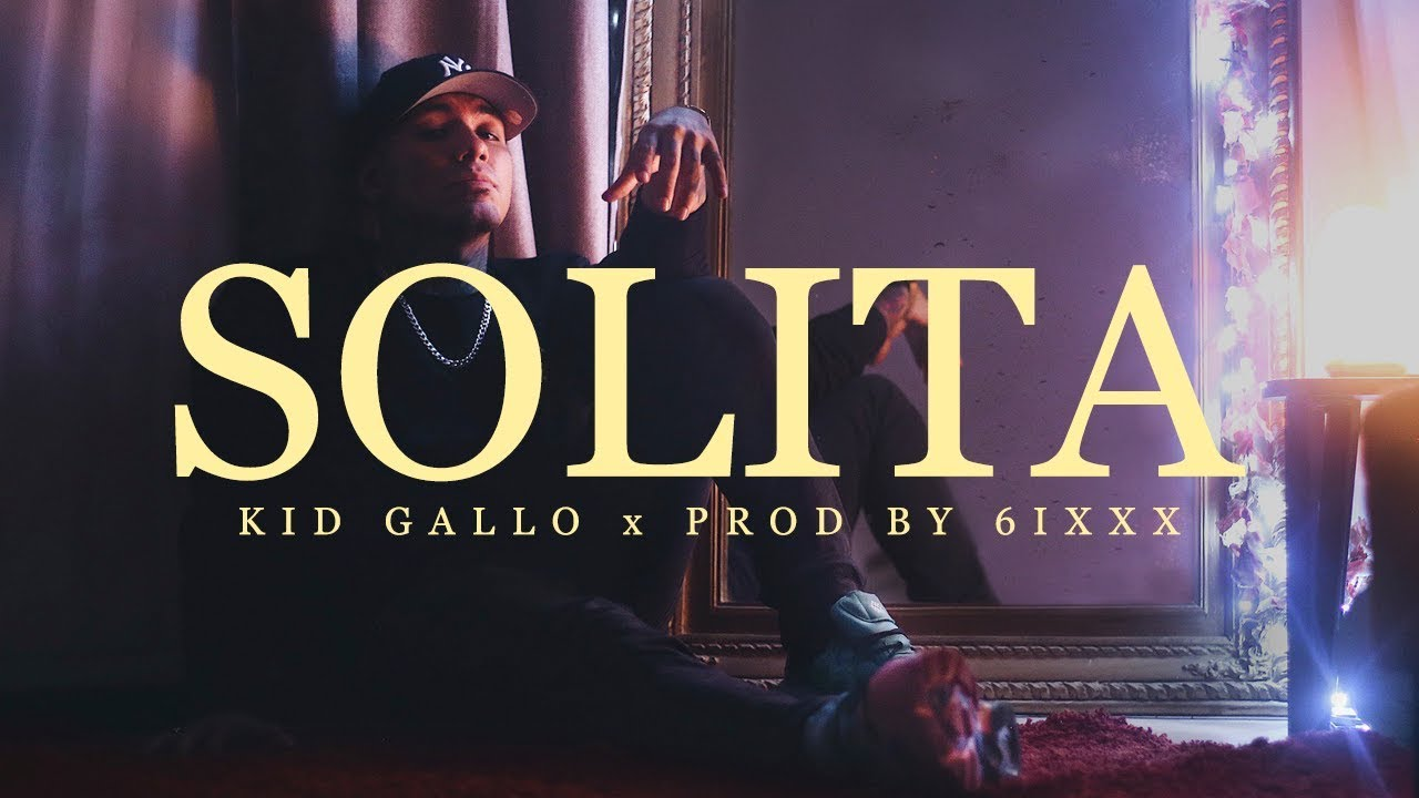 Kid Gallo - Solita (Video Oficial)