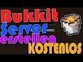 Minecraft: Bukkit Server erstellen 1.11.2 (Kostenlos) [Tutorial]
