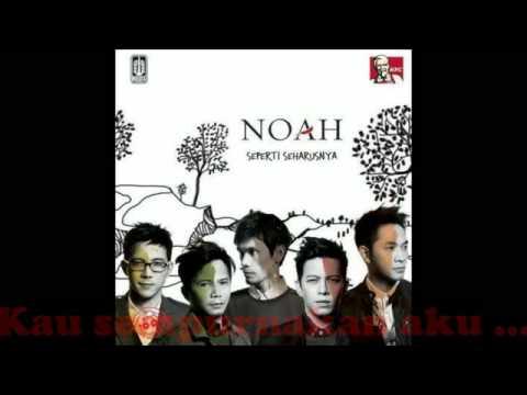 NOAH - Tak Lagi Sama Lirik