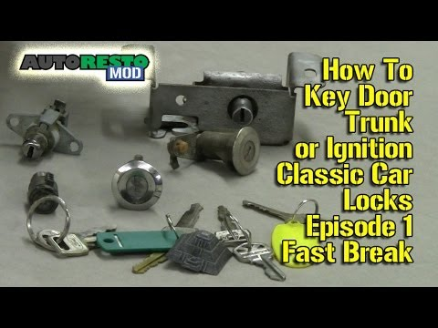 how to key door trunk or ignition classic car locks episode 1 fast break  autorestomod