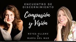 Compasión y Visión