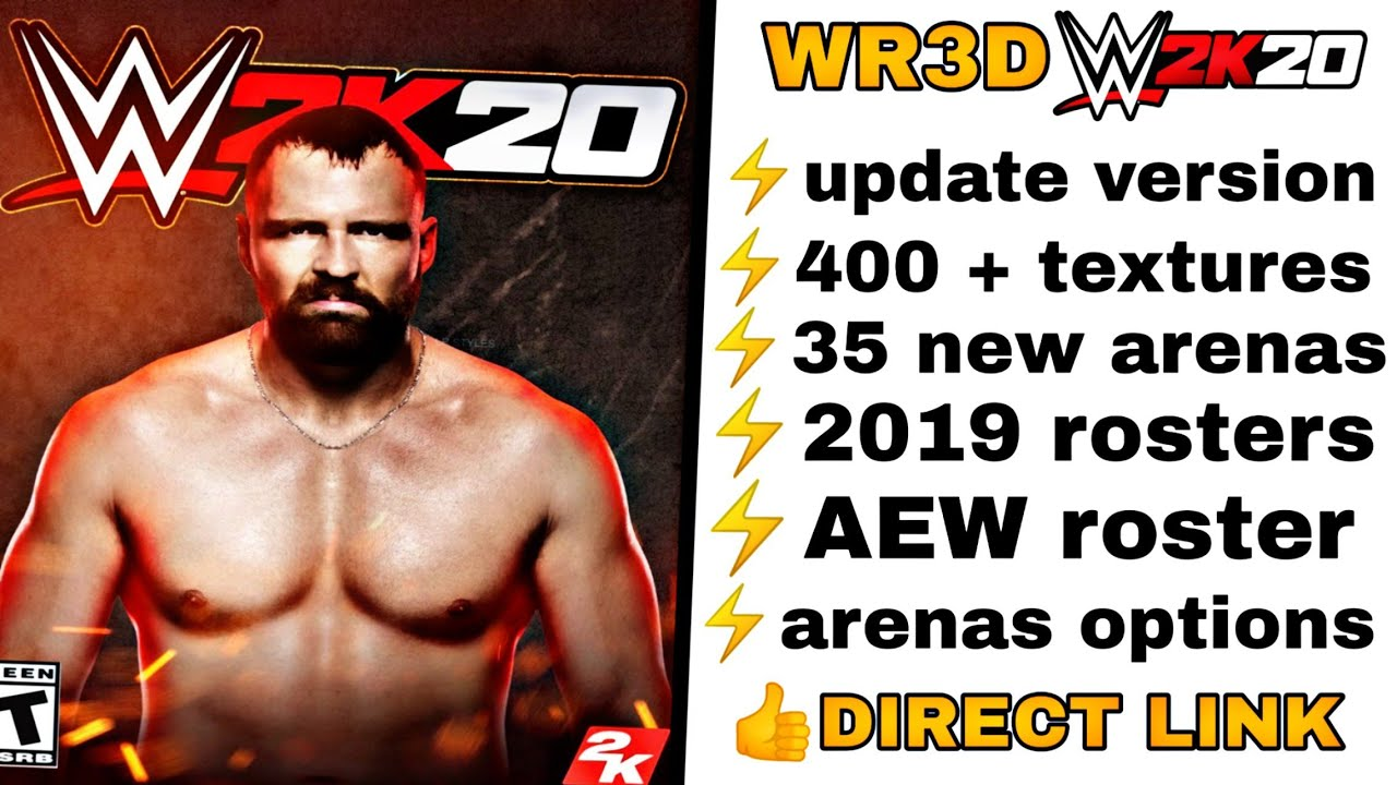 Wr3d WWE 2k20 mod   AEW version   400 + textures   35 latest