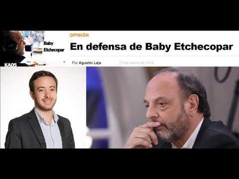 Baby Etchecopar - La editorial de Agustín Laje en favor de Baby