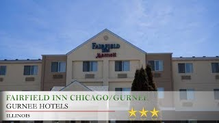 Fairfield Inn Chicago/Gurnee - Gurnee Hotels, Illinois