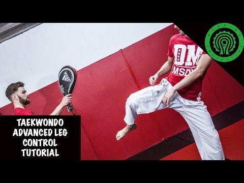 Taekwondo Advanced Leg Control Tutorial