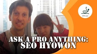 Ask A Pro Anything: Seo Hyowon