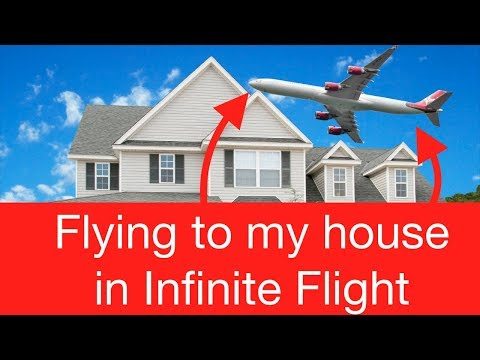 Trying to FIND my HOUSE in Infinite Flight