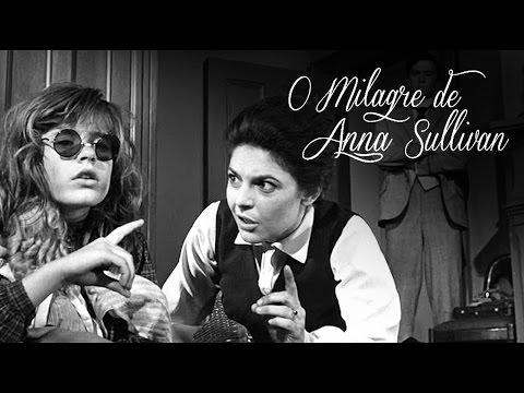O Milagre de Anne Sullivan - dublagem Herbert Richers