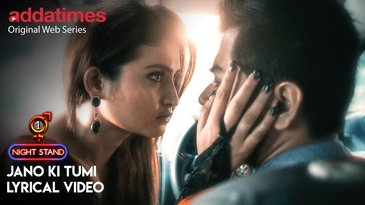 Download One Night Stand   Jano Ki Tumi- Lyrical Video   Prriyam   Saurav Das   Neil   Addatimes