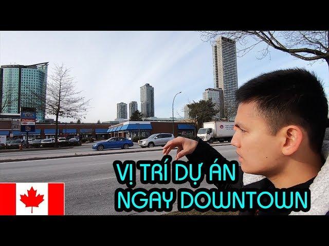 MUA NHÀ CANADA #3 || CHI TIẾT VỊ TRÍ DỰ ÁN 300K NGAY TRUNG TÂM THÀNH PHỐ