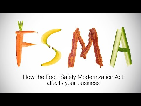 FDA Food Safety Modernization Act - What is it, and how does it affect me?