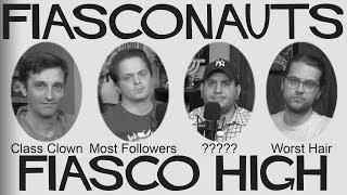 Fiasco High - Fiasconauts