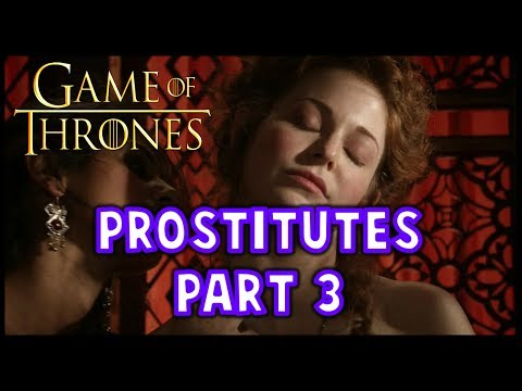 Ladies of the Night Part 3: Essos & Other Areas