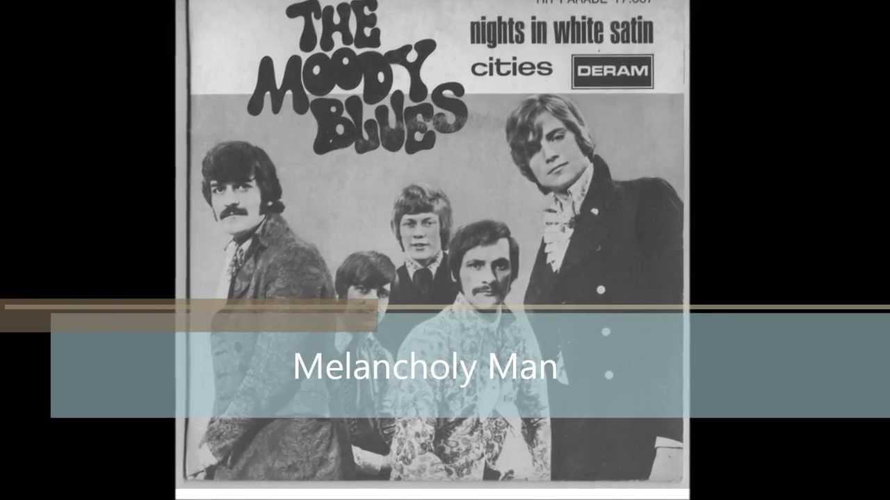 The moody blues-Melancholy Man with lyrics - YouTube