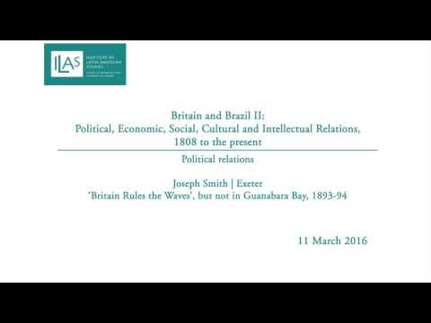 Britain and Brazil II: Political relations - Joseph Smith