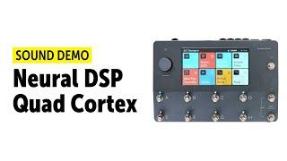 Neural DSP Quad Cortex - Sound Demo (no talking)