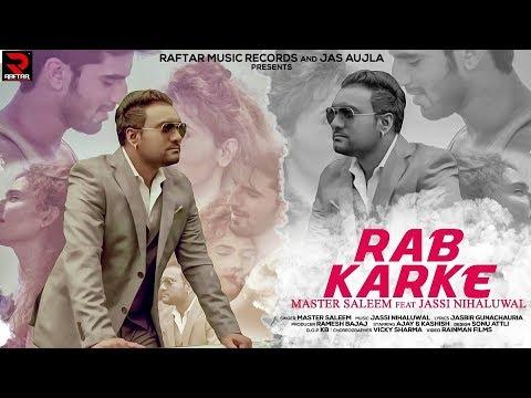 Rabb Kar Ke by Master Saleem | New Released Song 2017