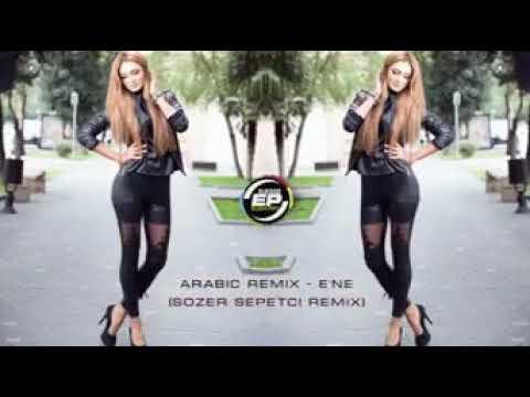 Arabic Remix (Ene)
