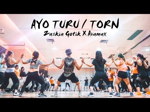 Download ZASKIA GOTIK X AVAMAX - AYO TURU / TORN | FITNESS DANCE CHOREOGRAPHY | ZUMBA | DANCE WORKOUT Mp4 baru