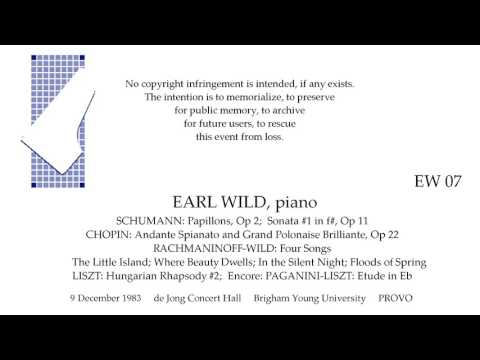 EARL WILD  Recital 1983  SCHUMANN CHOPIN RACHMANINOFFWILD LISZT  PROVO