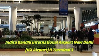 Indira Gandhi International Airport New Delhi (IGI Airport) II Terminal 3 II Best Airport amongst 20