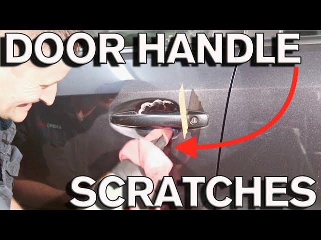 How To Remove Car Door Handle Scratches In 10 Min Youtube