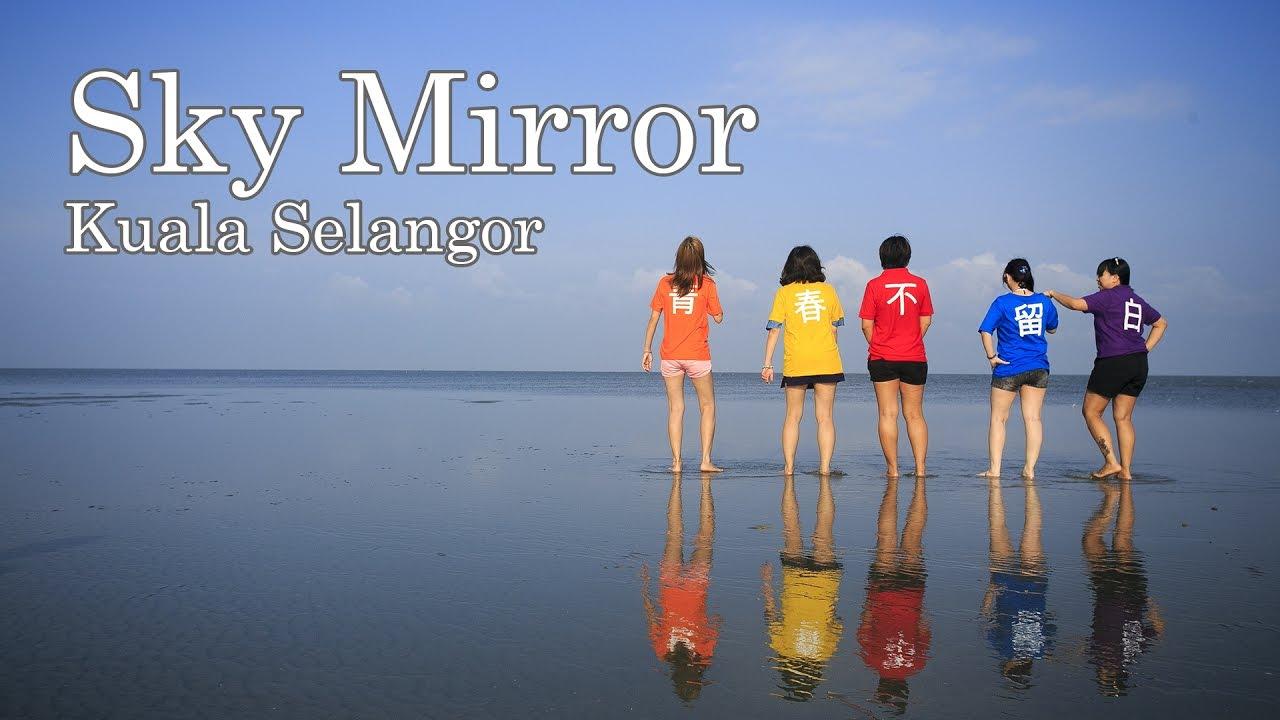 Sky Mirror Kuala Selangor Youtube