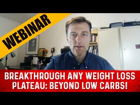Breakthrough ANY Weight Loss Plateau: BEYOND LOW CARBS!