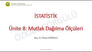 AUZEF İstatistik Ünite 8 Dağılma ölçüleri Ders anlatımı