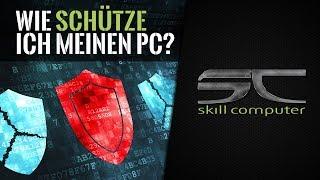 WIE SCHÜTZE ICH MEINEN PC? // IT-Sicherheit // skill computer