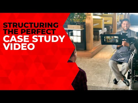 Structuring An Effective Case Study Video