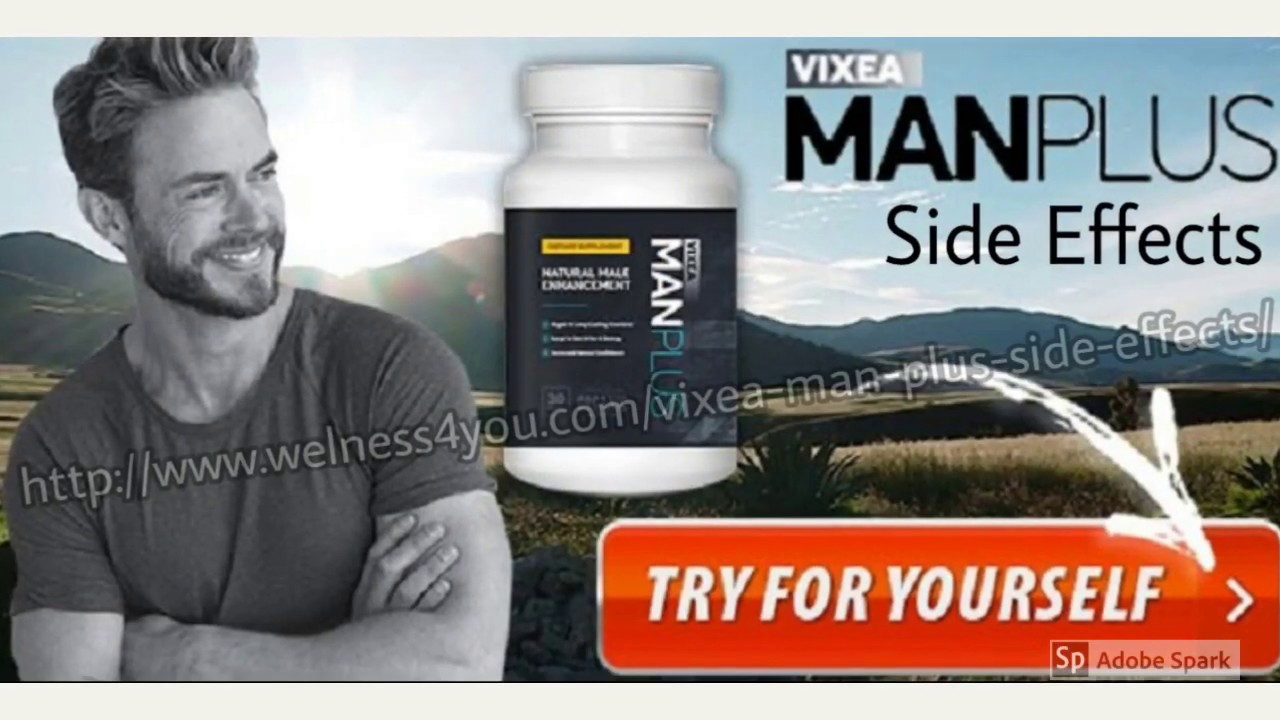 Vixea Man Plus : Vixea Man Plus Side Effects