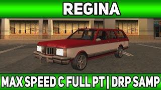 [45] Максимальная скорость при Full PT   Regina   Diamond Rp   (Samp)