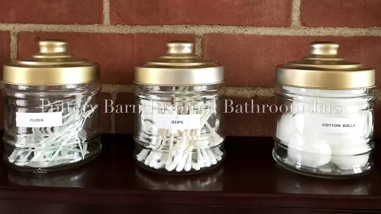 Charmant Pottery Barn Inspired Bathroom Jars ~ DIY Using Dollar Tree Items