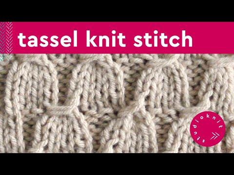 TASSEL Knit Stitch Pattern - YouTube