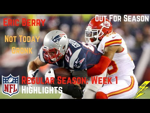 Eric Berry Regular Season Week 1 Player Highlights Vs Gronkowski | Out For Season 🤕 | 9/07/2017