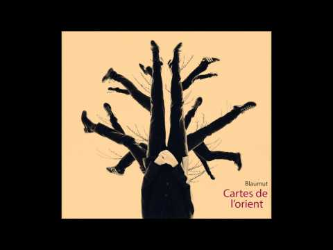 Blaumut - Cartes de l'orient (Audio Single Oficial)