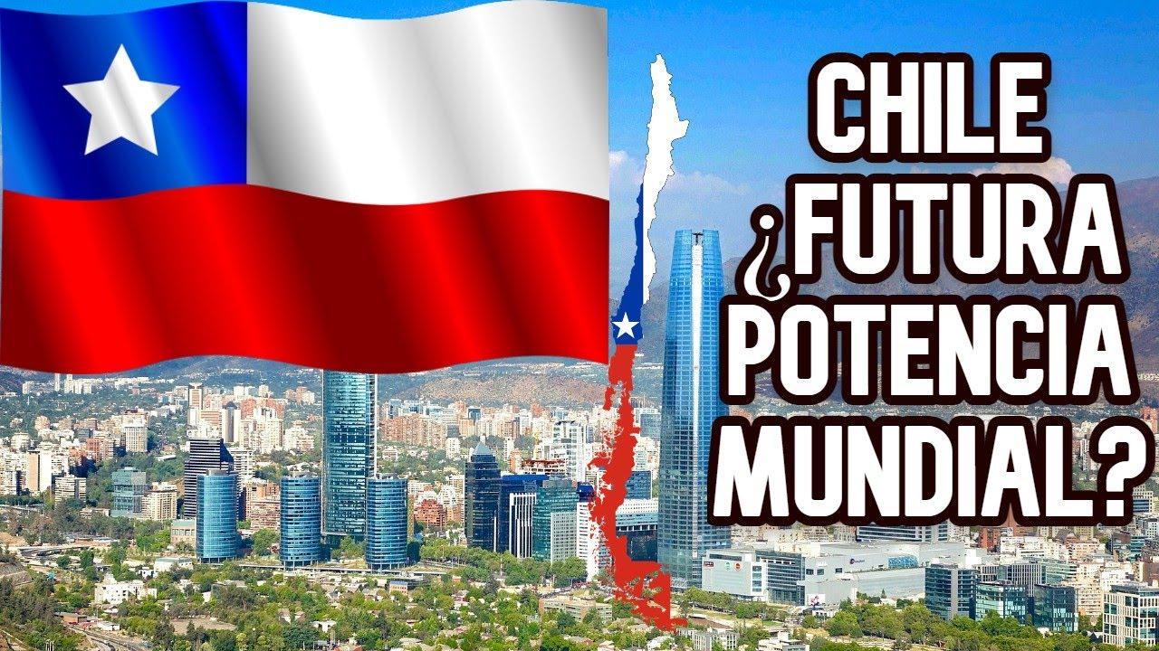 Es Chile una futura potencia mundial? - YouTube