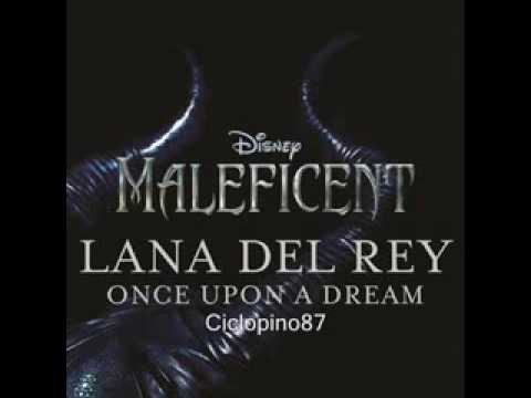 Lana Del Rey - Once Upon A Dream - Maleficent (Soundtrack 2014) Walt Disney