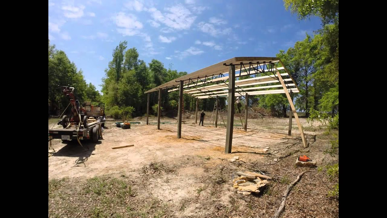Timelapse Installing A 20x30x12 Open Pole Barn Kit With Steel Trusses Fimed GoPro