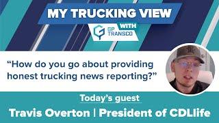 CDLlife President: how to provide honest trucking news