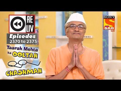 Weekly Reliv | Taarak Mehta Ka Ooltah Chashmah | 1st Jan 2018 to 5th Jan 2018 | Ep 2370 to 2374