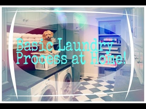 Basic Laundry Process at Home! (2016)